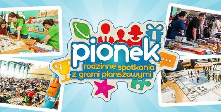 29 edycja PIONKA - czyli rodzinne spotkania z grami planszowymi